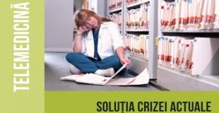 Telemedicină - Soluția Crizei Actuale